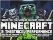Theatre & Musicals : Flamingo Island: Actors wanted for Performance based on 'Minecraft' (2015)