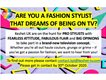 Professional Fashion Stylist With Dreams of Being on TV?