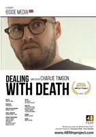 "Dealing With Death - ""Official Selection Award"" from the 2015 48 Film Project."