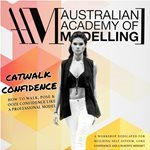 Join us for our exclusive, unique and powerful CATWALK CONFIDENCE workshop