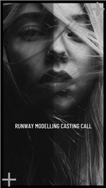 Casting Call | Runway Modelling Bootcamp