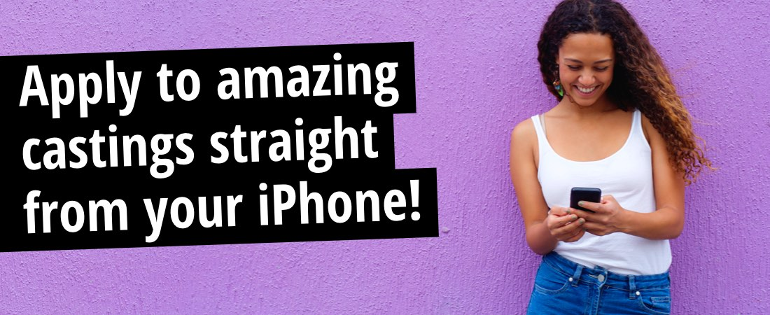Apply to amazing castings straight from your iPhone